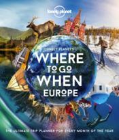 Where to go when: Europe (édition 2020) - Couverture - Format classique