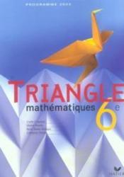TRIANGLE HATIER ; mathématiques ; 6ème ; livre de l'élève (édition 2005) - Couverture - Format classique
