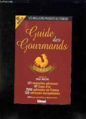 Guide Des Gourmands (Edition 2006) - Couverture - Format classique