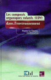 Les composes organiques volatils dans l'environnement - Couverture - Format classique
