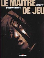 Le maitre de jeu t.2 ; premonition - Intérieur - Format classique