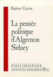 Pensee Politique D'Algernon Sydney.(La) - Couverture - Format classique