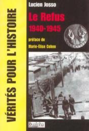 Le refus 1940-45 - Couverture - Format classique