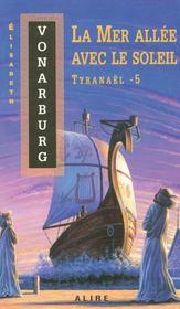 Tyranael 5 - la mer allee avec le soleil - Intérieur - Format classique