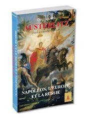 Austerlitz. napoleon, l'europe et la russie - Intérieur - Format classique