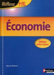 REFLEXE ; économie ; 1ère STG ; livre de l'élève (édition 2009) - Couverture - Format classique