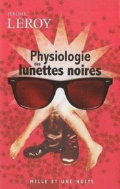 Physiologie des lunettes noires - Couverture - Format classique