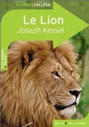 CLASSICO COLLEGE T.38 ; le lion, de Joseph Kessel - Joseph Kessel
