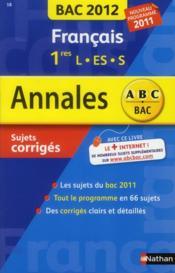 telecharger ANNALES ABC BAC – SUJETS & CORRIGES T.18 – francais – 1res L-S-S livre PDF en ligne gratuit
