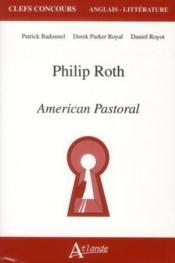 Philip Roth ; american pastoral - Couverture - Format classique