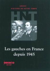 Les Gauches En France Depuis1945 - Couverture - Format classique