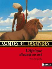 Contes et légendes d'Afrique d'Ouest en Est - Couverture - Format classique