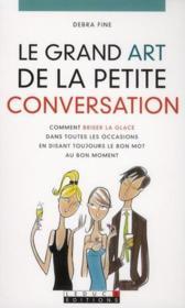 Le grand art de la petite conversation - Couverture - Format classique