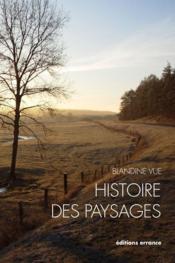 Histoire des paysages - Couverture - Format classique