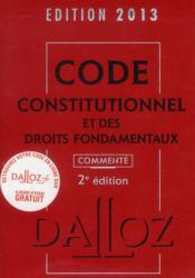Code constitutionnel et des droits fondamentaux commenté (édition 2013) - Couverture - Format classique