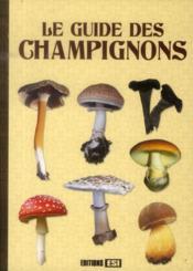 Le guide des champignons - Couverture - Format classique