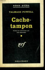 Cache-Tampon. ( The Smasher ). Collection : Serie Noire N° 575 - Couverture - Format classique