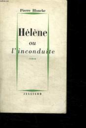 Helene Ou L Inconduite. - Couverture - Format classique
