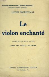 Le Violon Enchante. Comedie En 2 Actes. - Couverture - Format classique