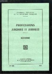 Professions judiciaires et juridiques. Réforme. - Couverture - Format classique