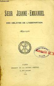 Soeur Jeann-Emmanuel Des Oblates De L'Assomption, 1874-1916 - Couverture - Format classique