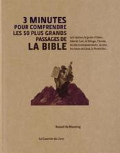 3 MINUTES POUR COMPRENDRE ; 3 minutes pour comprendre les 50 passages essentiels de la Bible - Couverture - Format classique