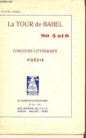 La Tour De Babel - N° 5 Et 6 - Concours Litteraires - / Les Cahiers De La Tour De Babel N°99-100.Poesie. - Couverture - Format classique