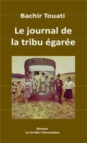 Le journal de la tribu egaree - Couverture - Format classique