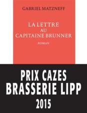 La lettre au capitaine Brunner - Couverture - Format classique