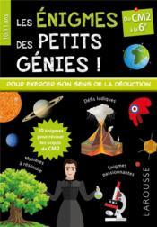 Les énigmes des petits génies ! ; du CM2 à la 6e - Couverture - Format classique