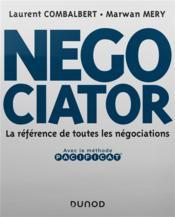 Negociator ; la référence de toutes les négociations - Couverture - Format classique