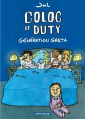 Coloc of Duty ; génération Greta - Couverture - Format classique