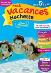 Mes vacances Hachette ; de la 5e à la 4e - Couverture - Format classique