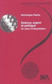 Science, argent et politique ; un essai d'interprétation - Intérieur - Format classique