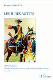 Maréchaussée t.1 ; les juges bottés - Couverture - Format classique