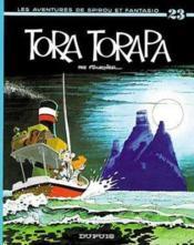 Les aventures de Spirou et Fantasio T.23 ; Tora-Torapa - Couverture - Format classique