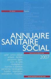 Annuaire sanitaire et social centre (édition 2007) - Couverture - Format classique