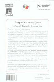 Eduquer a la non-violence decouvrir les grandes figures de paix - 4ème de couverture - Format classique