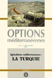 Agricultures mediterraneennes la turquie serie b ; etudes recherches n.1 - Couverture - Format classique