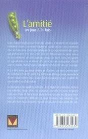L'amitié ; un jour à la fois (édition 2007) - 4ème de couverture - Format classique