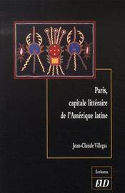 Paris, capitale littéraire de l'amérique latine - Intérieur - Format classique