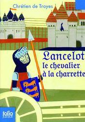 Lancelot Le Chevalier La Charrette Chr Tien De Troyes