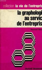 La Graphologie Au Service De L'Entreprise - Couverture - Format classique