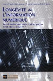 Longévité de l'information numérique - Couverture - Format classique
