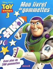 Toy Story 3 ; mon livret de gommettes - Couverture - Format classique