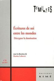 REVUE TUMULTES N.36 ; écriture de soi et connaissance - Couverture - Format classique