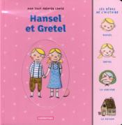 Mon tout premier conte t.2 ; Hansel et Gretel - Couverture - Format classique