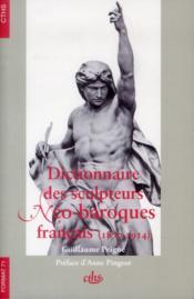 Dictionnaire des sculpteurs néo-baroques français (1870-1914) - Couverture - Format classique