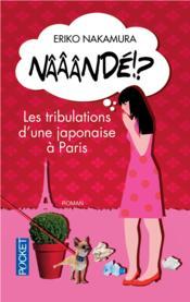 telecharger Naaande !? les tribulations d'une Japonaise a Paris livre PDF/ePUB en ligne gratuit
