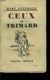 Ceux Du Trimard. - Couverture - Format classique